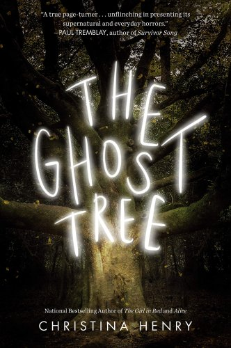 SFFWorld Countdown to Halloween 2021: THE GHOST TREE by Christina Henry