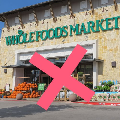 Experts Agree: This Is The One Food You Should Stop Buying At Whole Foods (You Won't Believe How Bad It Is For You!)
