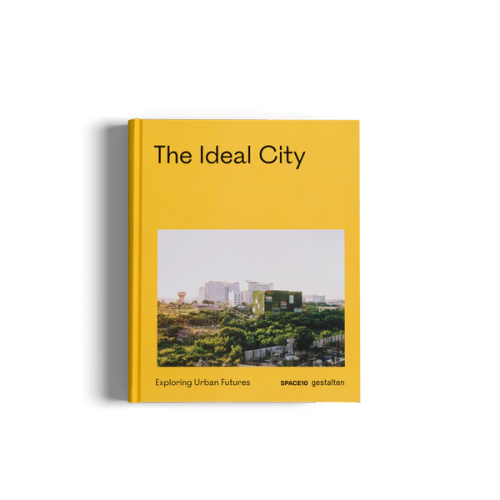 The Ideal City - Exploring Urban Futures