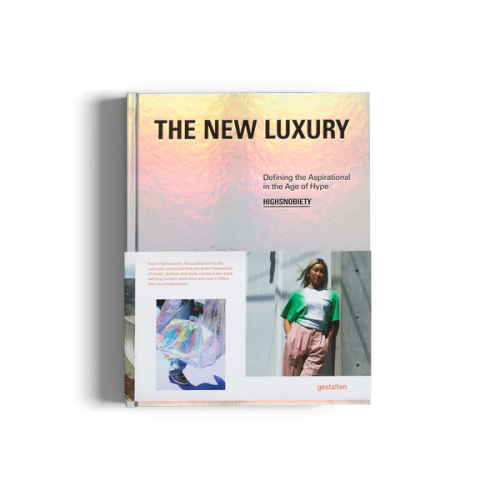 The New Luxury - Defining the Aspirational in the Age of Hype