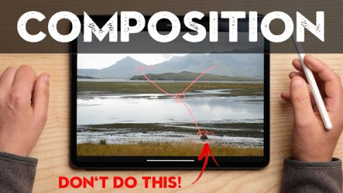 It's Time to Rethink Your Style of Composition When Shooting Outdoors (VIDEO)