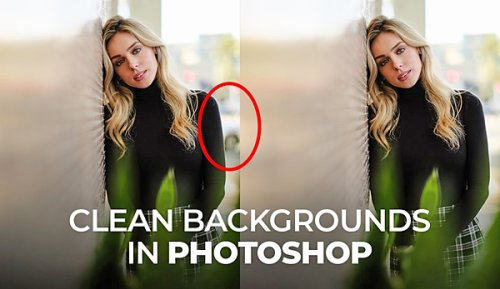 Quickly Clean Up MESSY Backgrounds with 3 Simple Photoshop Techniques (VIDEO)
