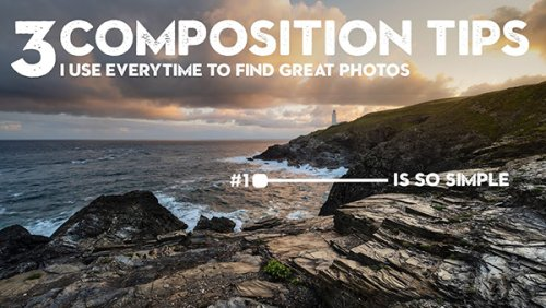3 Simple Tricks for Better Landscape Photos (VIDEO)