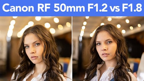 What's the Difference Between a 50mm f/1.2 and a 50mm f/1.8 Lens? A Lot!