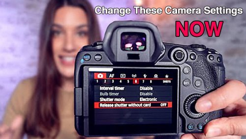 5 Camera Settings You Should Change NOW Regardless of the Type of Photos You Shoot (VIDEO)