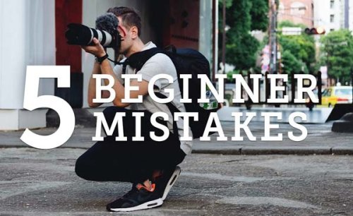 Don't Call Yourself a Photographer If You Still Make These 5 Beginner Mistakes (VIDEO)
