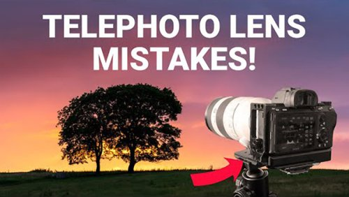 Don't Make These Telephoto Lens MISTAKES When Shooting Landscape Photos (VIDEO)