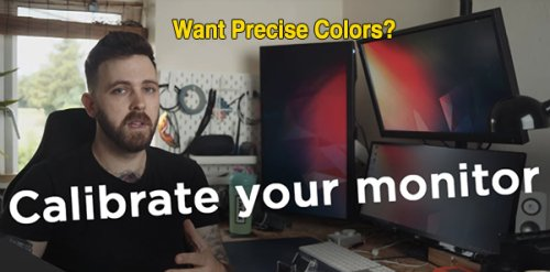 Here's How to Calibrate Your Computer Monitor for Photos with Perfect Colors (VIDEO)
