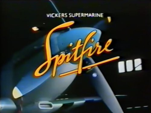 Full Film: The Vickers Supermarine Spitfire Documentary