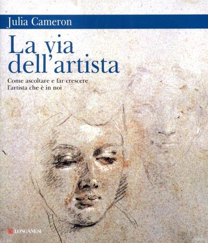 La via dell'artista di Julia Cameron   Recensione