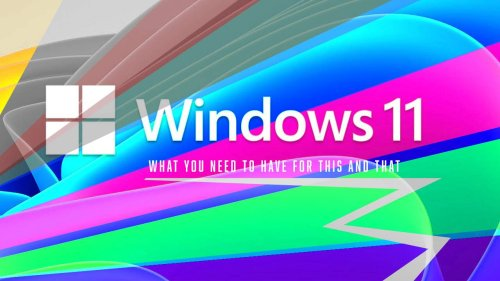 Windows 11 feature-specific requirements revealed