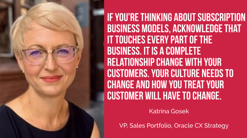 Katrina Gosek of Oracle: Subscription Businesses Present Opportunities to Co-create and Build Stronger Ties with Customers - Small Business Trends