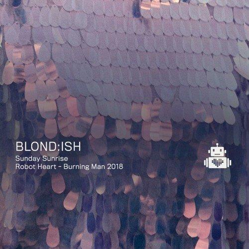 Blond:ish - Robot Heart Burning Man 2018