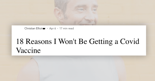 '18 Reasons I Won't Be Getting a COVID Vaccine' Post Filled With Reckless Falsehoods