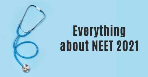 Everything about NEET 2021