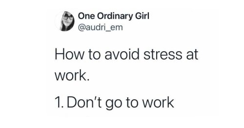 26 Work Memes For Anyone Who Doesn't Feel Like Working Today.