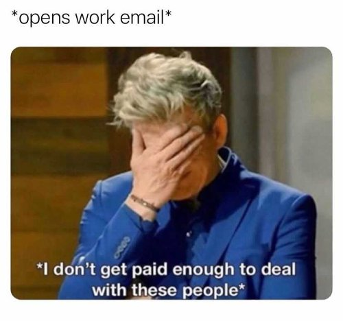25 Memes About Work For Everyone Who Needs A Day Off.