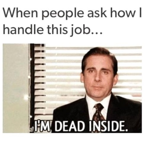 23 Memes For Everyone Who Wants To Quit Their Job