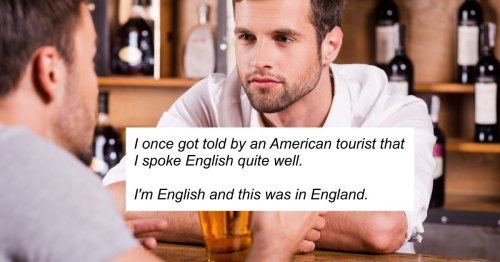14 people share the most entitled behavior they've seen from American tourists.