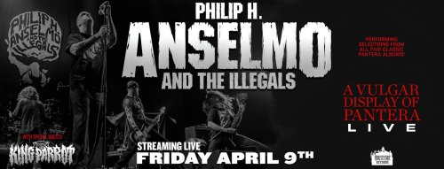 Philip H. Anselmo & The Illegals – A Vulgar Display Of PANTERA [Livestream Review] (April 9th, 2021)