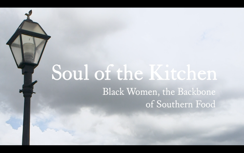 Soul of the Kitchen | Southern Foodways Alliance