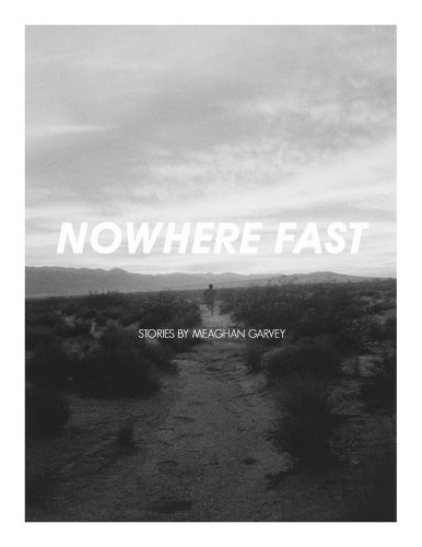 Nowhere Fast: An excerpt from the short story collection