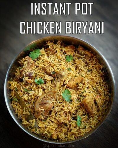Instant Pot Chicken Biryani – One Pot Chicken Biryani