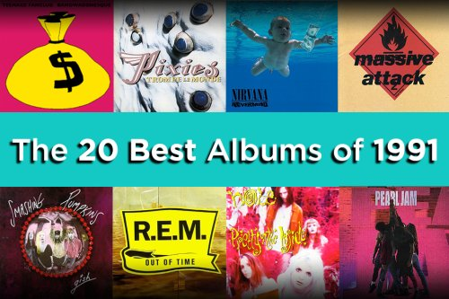 The 20 Best Albums of 1991