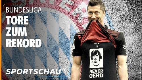 Lewandowskis Weg zum Rekord von Gerd Müller