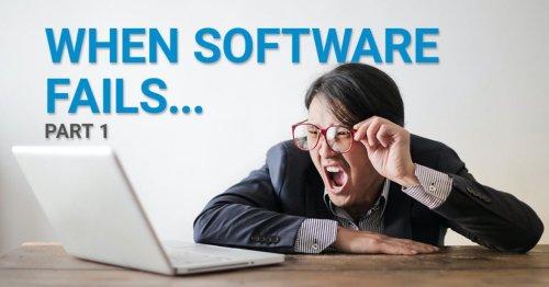 When Software Fails, part 1