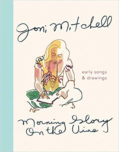 Morning Glory on the Vine: Early Songs and Drawings
