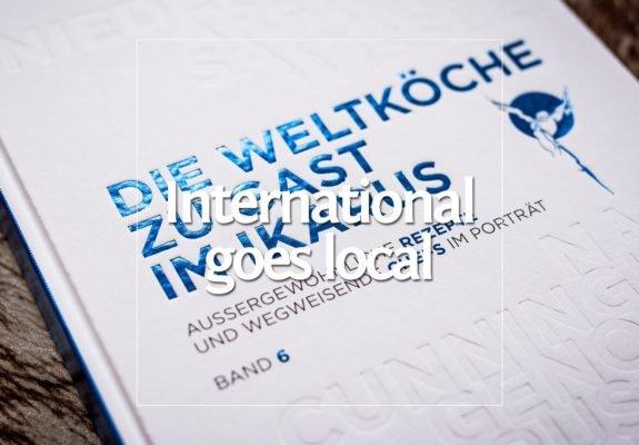 International goes local – Die Weltköche zu Gast im Ikarus