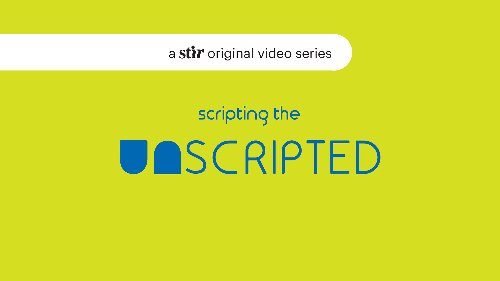 UNSCRIPTED A video series of quick witted conversations with creative innovators