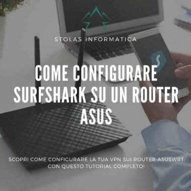 Come configurare Surfshark su un router Asus [Guida]