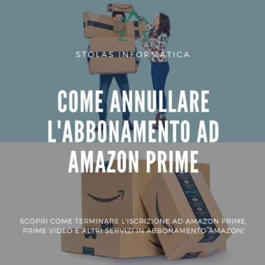 Come annullare l'abbonamento ad Amazon Prime e Prime Video