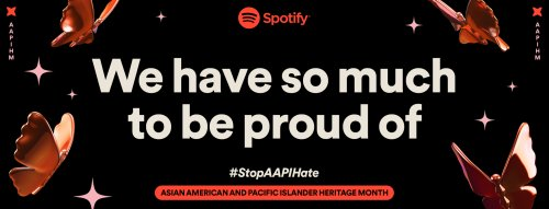 Amplifying Voices for Asian American & Pacific Islander Heritage Month — Spotify