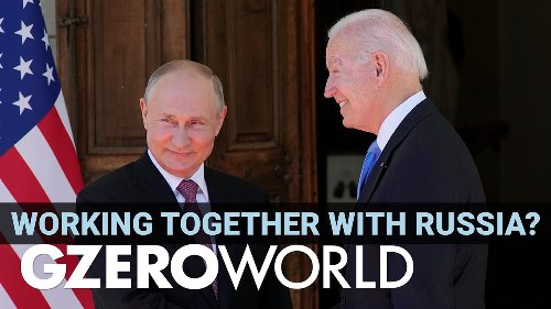 GZERO VIDEO: Biden most sceptical on Russia of all post-Cold War US presidents