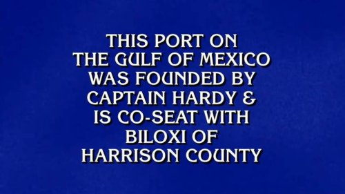 What is stating the obvious? 'Jeopardy!' clue on Mississippi Coast town stumps players