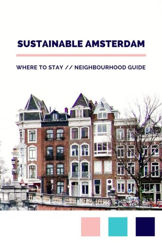 7 Sustainable Hotels in Amsterdam