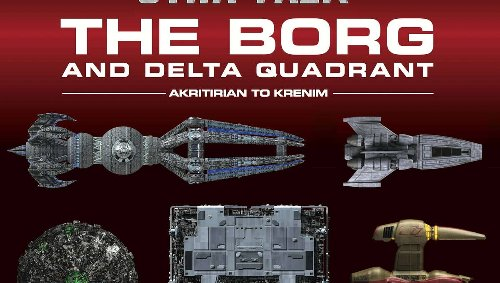 Don't be so square: New Star Trek book dives into Borg ships of all shapes in our exclusive sneak peek