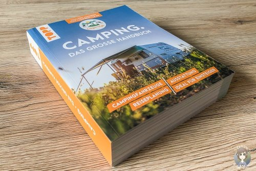 Camping für Anfänger + Gewinnspiel: Erfahrungen & beste Tipps im Handbuch