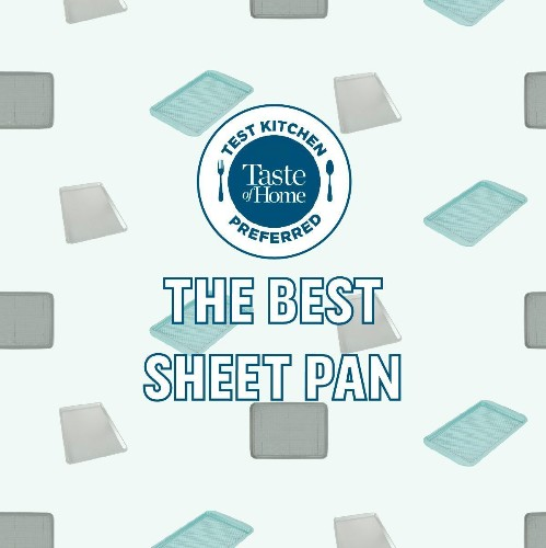 The Best Sheet Pan, According to Our Test Kitchen