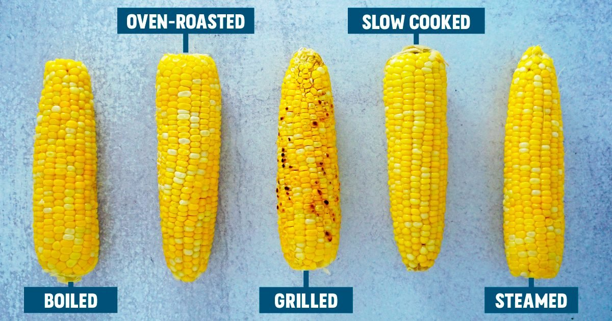We Prepared Corn 5 Ways. Here's the Best Method