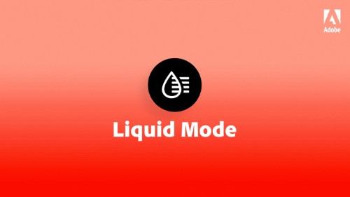 Adobe's 'Liquid Mode' uses AI to automatically redesign PDFs for mobile devices
