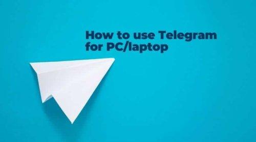 Telegram Web – How to use Telegram for PC or laptop