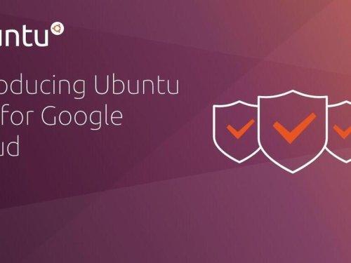 Ubuntu Pro launches for Google Cloud