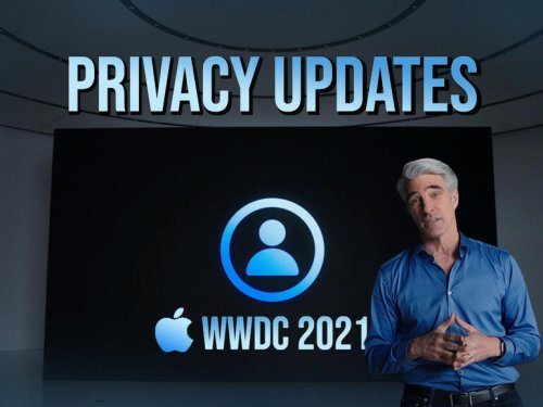 Apple's WWDC 2021: Five new privacy features announced
