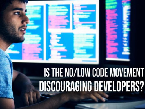 Is the low-code/no-code movement discouraging developers?