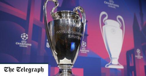 Exclusive: Champions League reforms poised to go ahead despite fans' revolt