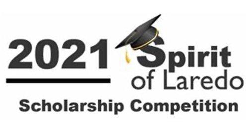 """""""Spirit of Laredo"""" Scholarship Competition Deadline Extended"""
